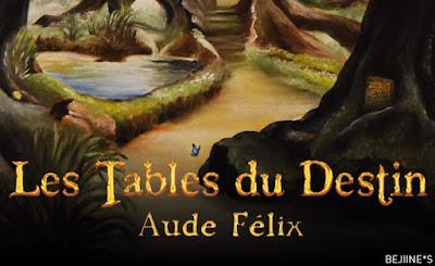 Livre : Les Tables du Destin - Aude Félix