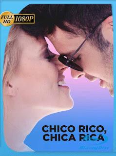 Chico Rico, Chica Rica (2019) HD [1080p] Latino [GoogleDrive] PGD