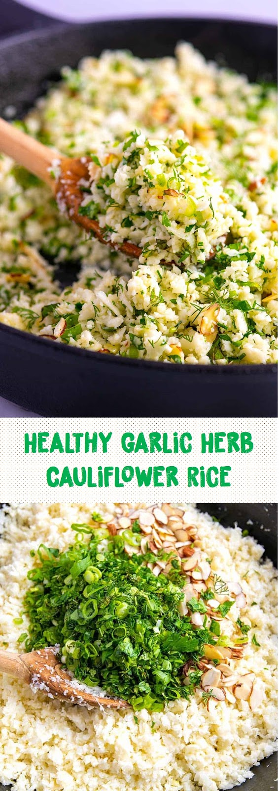 Healthy Garlic Herb Cauliflower Rice