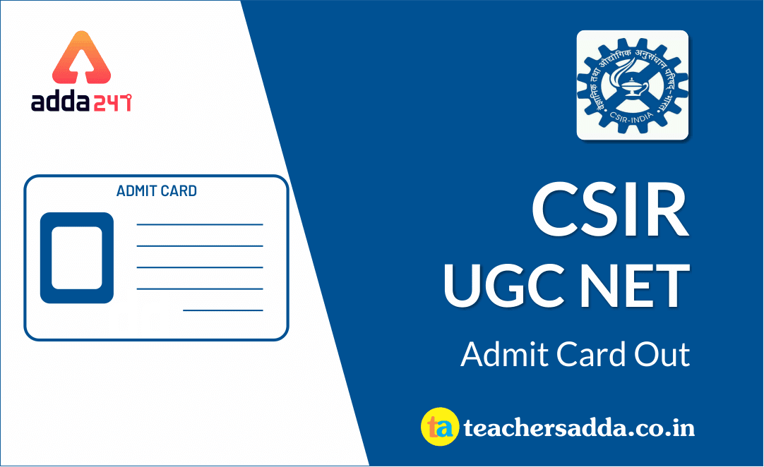 CSIR UGC NET 2019 Admit Card Out