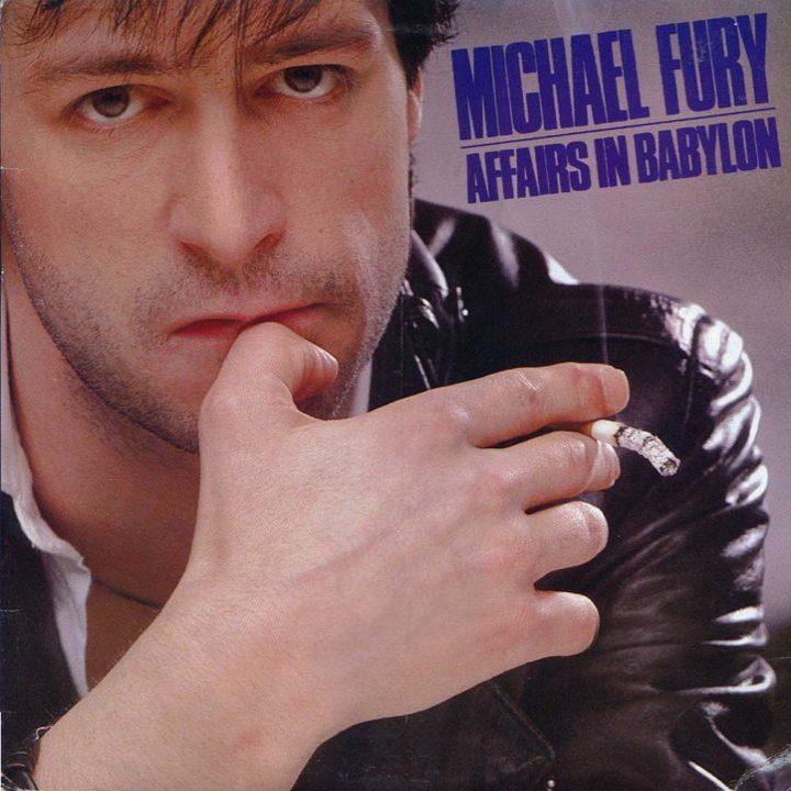 MICHAEL FURY - Affairs In Babylon (1984) restored audio - front