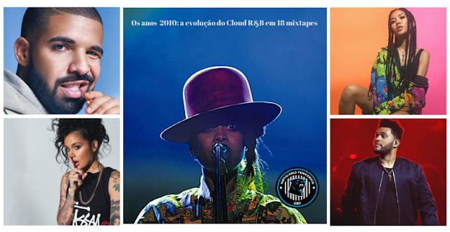 Okayplayer | Os anos 2010: a evolução do Cloud R&B em 18 mixtapes