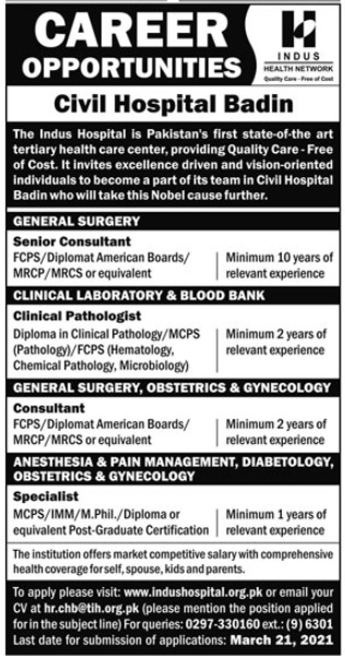 Latest Indus Health Network Civil Hospital Badin Jobs 2021 For Senior Consultant, Clinical Pathologist & more