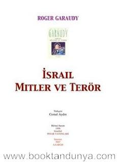 Roger Garaudy - İsrail Mitler ve Terör
