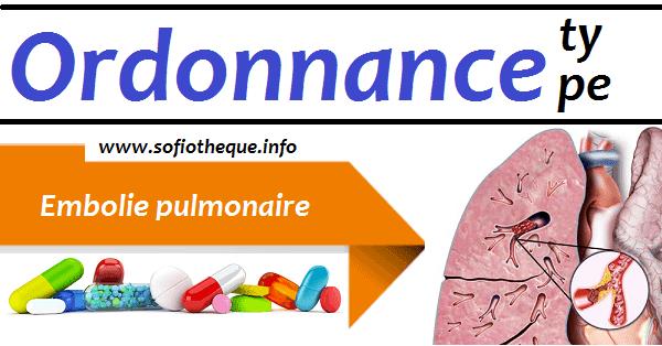 Ordonnance Type | Embolie pulmonaire HG%2B%25281%2529%2B%25281%2529