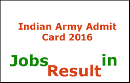 Indian Army Admit Card 2016