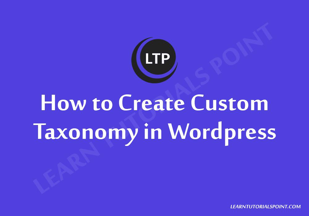 How to Create Custom Taxonomy in Wordpress