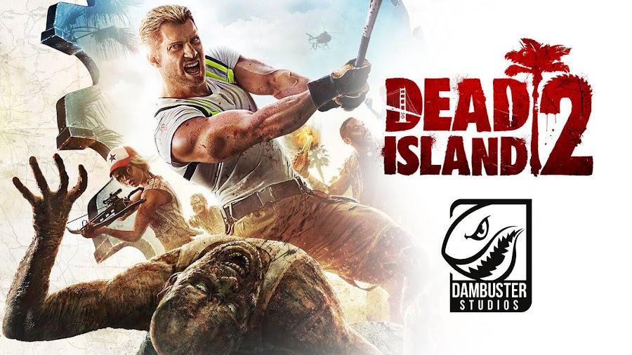 dead island 2 dambuster studios thq nordic development update 2019