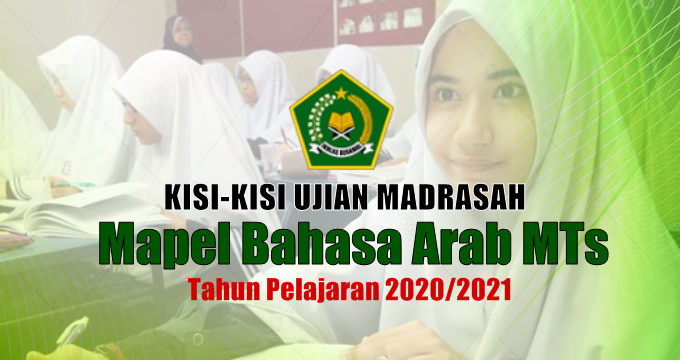 Kisi-Kisi Ujian Madrasah Mapel Bahasa Arab MTs