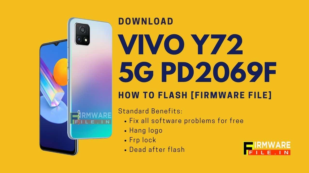 How To Flash [Firmware File] in Vivo Y72 5G PD2069F