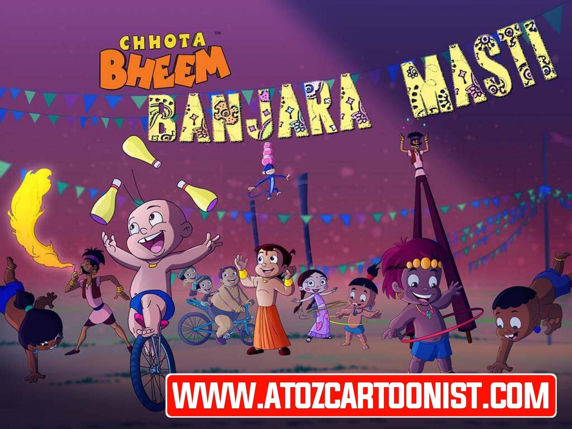 CHHOTA BHEEM : BANJARA MASTI FULL MOVIE IN HINDI DOWNLOAD (480P, 720P & 1080P)