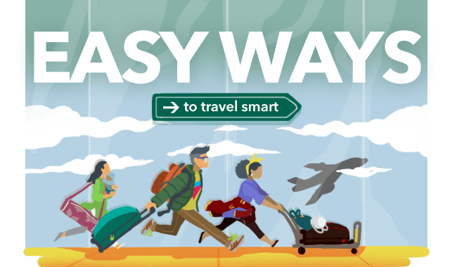 Easy Ways To Travel Smart