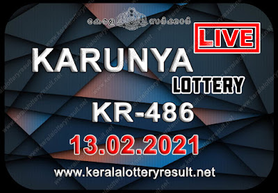 kerala lottery result, kerala lottery kl result, yesterday lottery results, lotteries results, keralalotteries, kerala lottery, (keralalotteryresult.net), kerala lottery result live, kerala lottery today, kerala lottery result today, kerala lottery results today, today kerala lottery result, Karunya lottery results, kerala lottery result today Karunya, Karunya lottery result, kerala lottery result Karunya today, kerala lottery Karunya today result, Karunya kerala lottery result, live Karunya lottery KR-486, kerala lottery result 13.02.2021 Karunya KR-486 13 Decemeber 2021 result, 13 02 2021, kerala lottery result 13-02-2021, Karunya lottery KR-486 results 13-02-2021, 13/02/2021 kerala lottery today result Karunya, 13/02/2021 Karunya lottery KR-486, Karunya 13.02.2021, 13.02.2021 lottery results, kerala lottery result february 13 2021, kerala lottery results 13th february 2021, 13.02.2021 week KR-486 lottery result, 13.02.2021 Karunya KR-486 Lottery Result, 13-02-2021 kerala lottery results, 13-02-2021 kerala state lottery result, 13-02-2021 KR-486, Kerala Karunya Lottery Result 13/02/2021