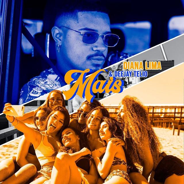 Diana Lima Feat. Deejay Telio - Mais (Pop)