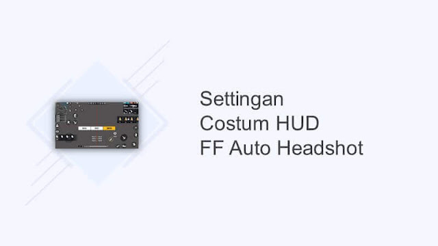 custom hud ff terbaik auto headshot