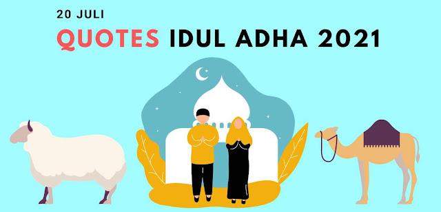 Quotes Ucapan Selamat Idul Adha 1442 H 2021