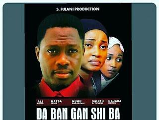 Full Film: Da Ban Ganshi Ba 1&2 Sabon Hausa Film