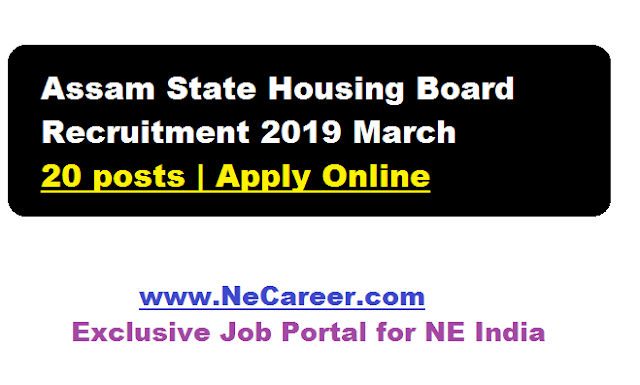 Assam State Housing Board Recruitment 2019 March - jobs in assam govt