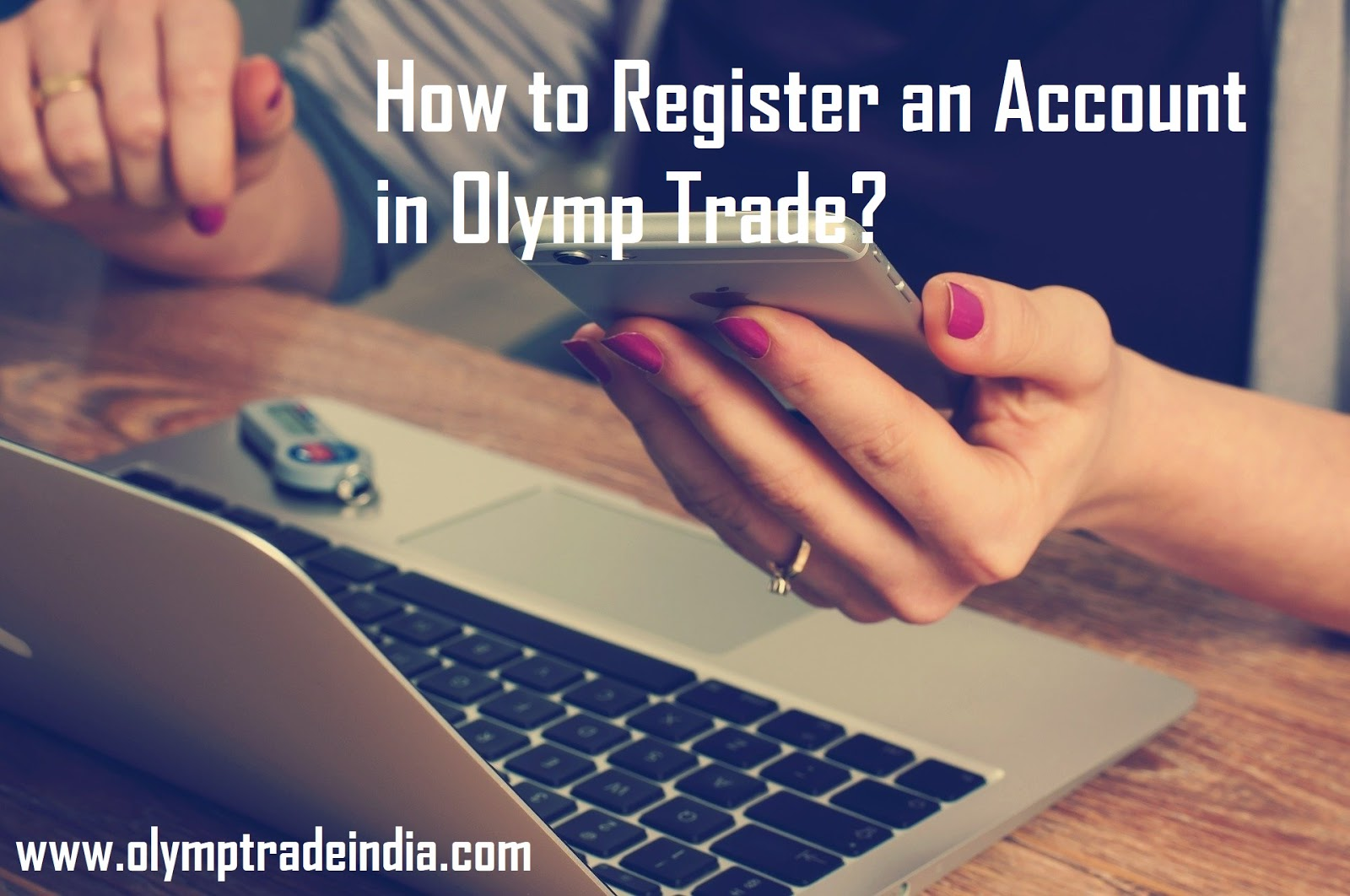 How to register an account in olymp trade?