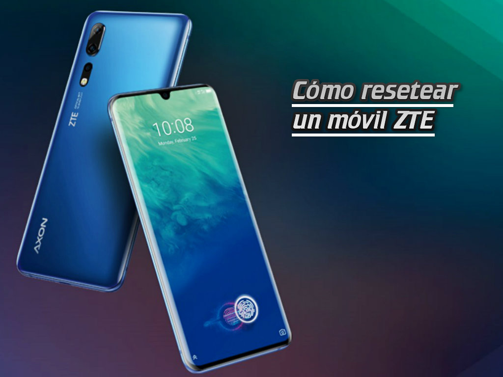 Resetear ZTE Android