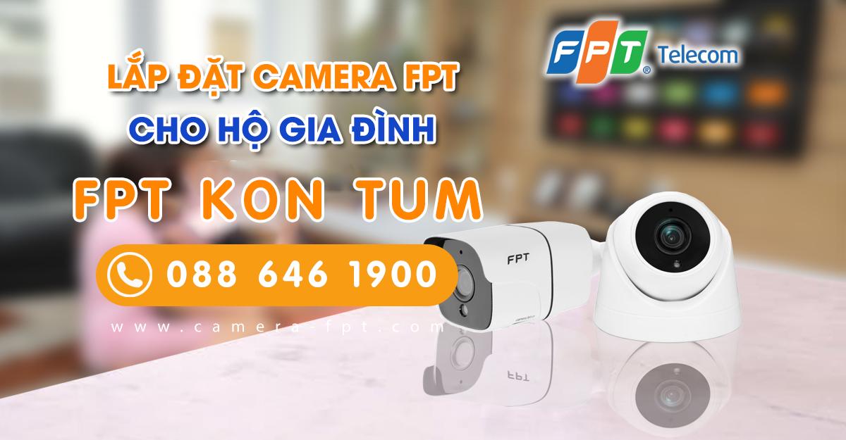 Camera FPT Kon Tum