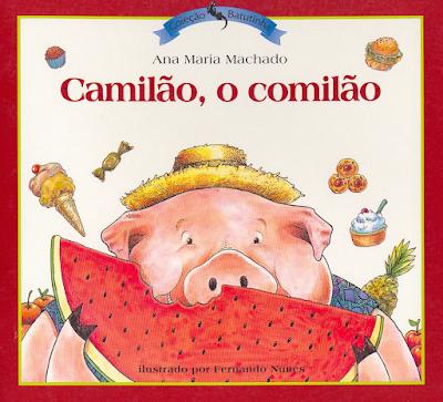 Capa do livro CAMILÃO, O COMILÃO, de Ana Maria Machado