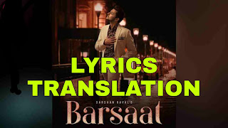 Barsaat Lyrics in English | with Translation | – Darshan raval
