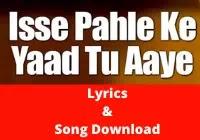 Isase pahle ki yad tu aaye Lyrics | Kishore Kumar