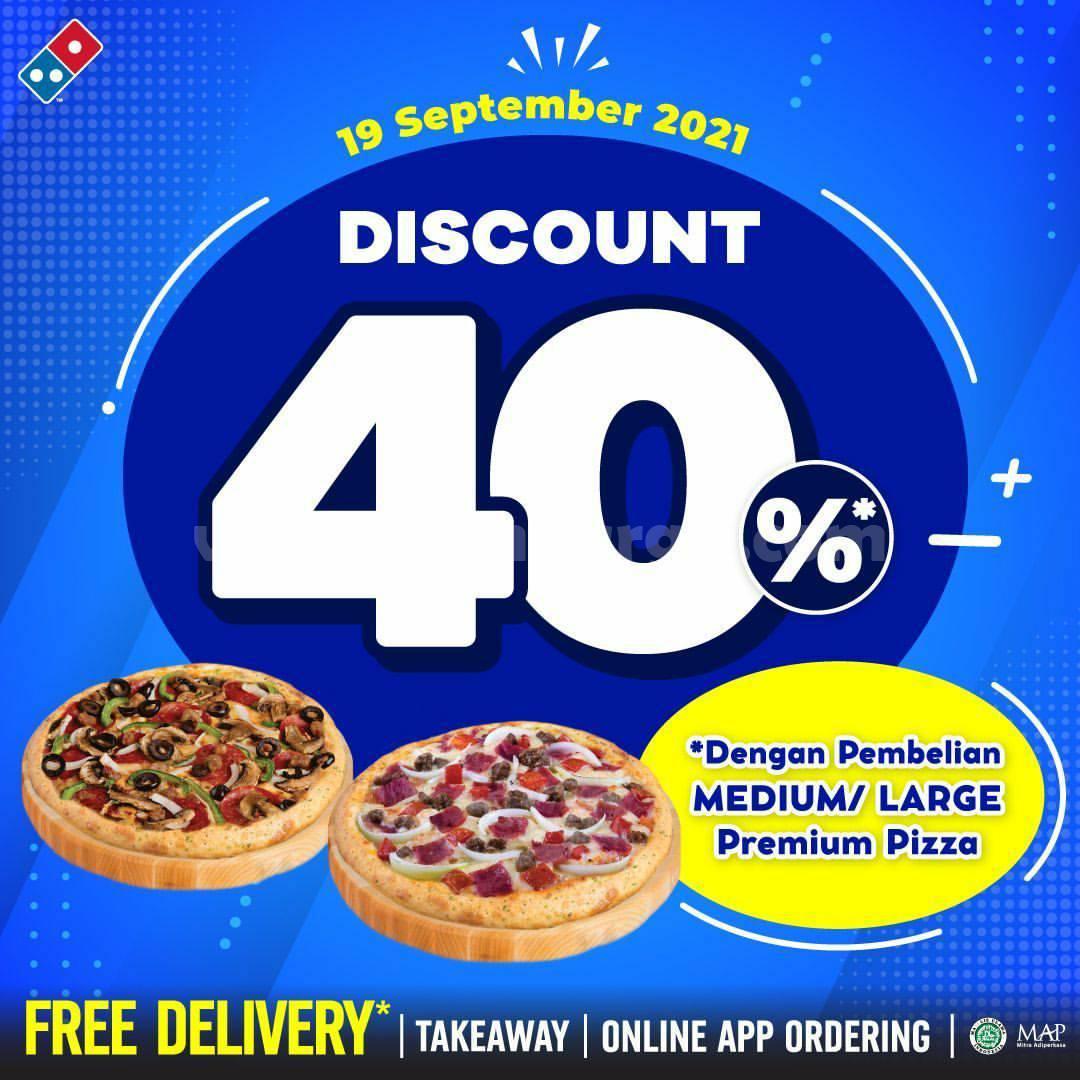 Promo DOMINO'S PIZZA Diskon 40% untuk Medium /Large Premium Pizza