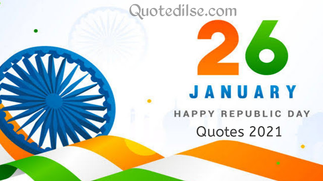Happy Republic Day Quotes 2021