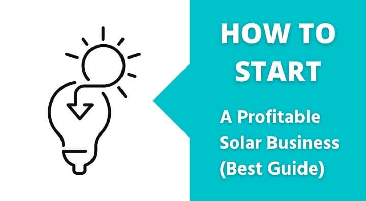 7 Steps to start a profitable solar business in India in 2021