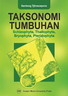 Taksonomi Tumbuhan: Schizophyta Thallophyta Bryophyta Pteridophyta