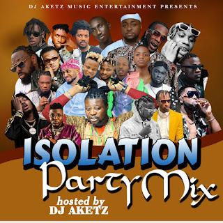 [MIXTAPE] DJ AKET  --  ISOLATION HOIL PARTY MIX