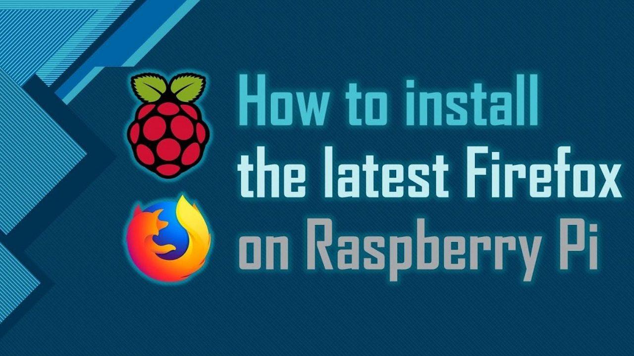 Cara install mozilla firefox di raspberry pi