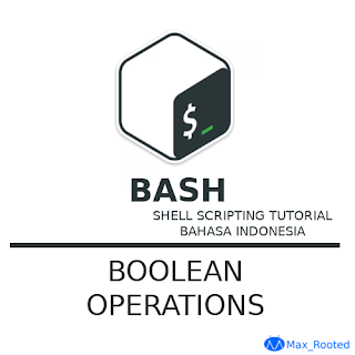 Tutorial Bash Shell Scripting : Boolean Operations