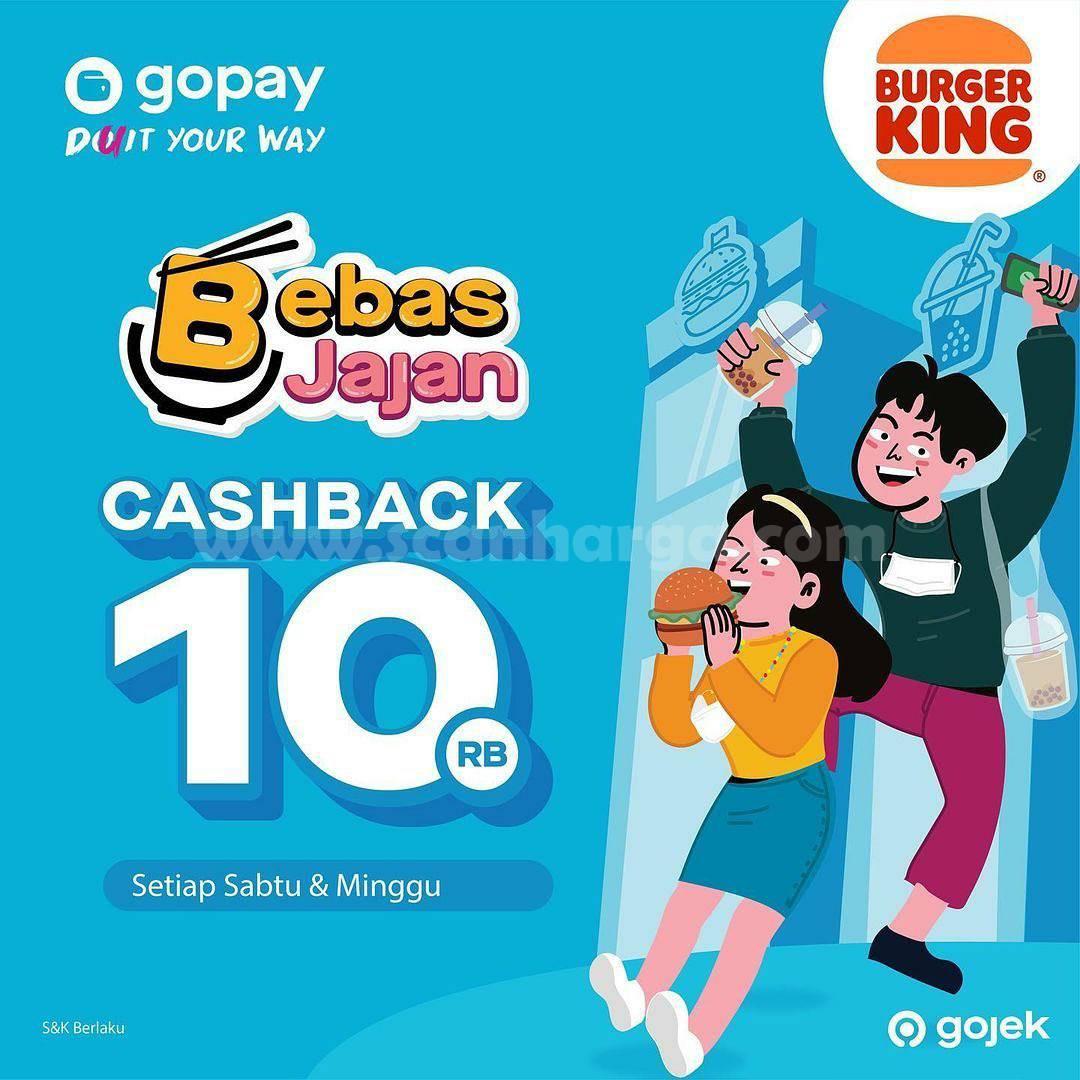 Promo BURGER KING! Cashback Rp10.000 KHUSUS TRANSAKSI pakai GOPAY