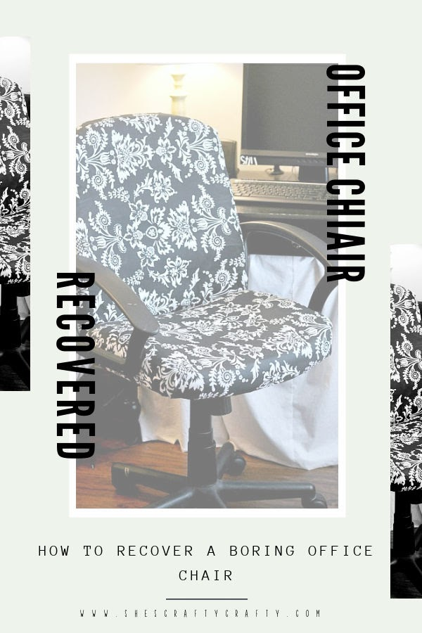 How to Recover a boring Office Chair with update fabric