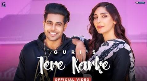 Tere Karke Lyrics in Hindi, Tere Karke Lyrics in English, Guri, Punjabi Songs Lyrics in Hindi