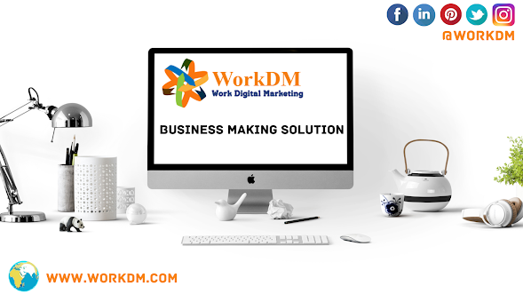 Best Digital Marketing Company in Delhi - workdm