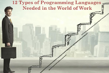 12 Types of Programming Languages Needed in the World of Work