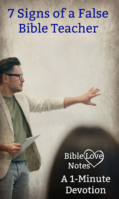 Beware of any group that approaches the Bible in any of these 7 ways. #BibleLoveNotes #Bible