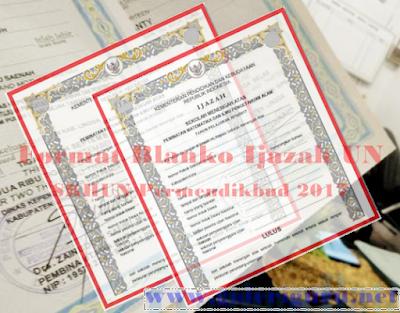 Format Blanko Ijazah UN, SHUN 2017  Sesuai PERMENDIKBUD No 14 Tahun 2017 - Galeri Guru Net