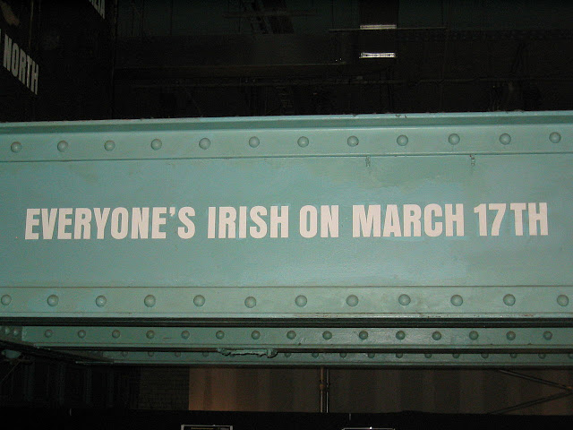 A sign in the Guinness Store House saying Everyone's Irish on March 17th
