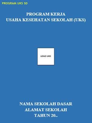 program uks sd (program kerja usaha kesehatan sekolah dasar)