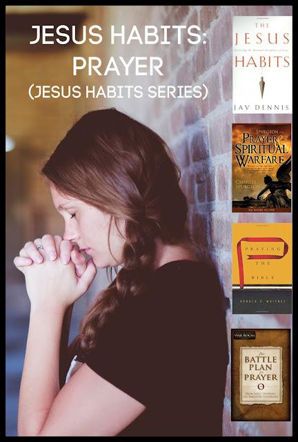 Jesus Habits - Prayer - Pinterest