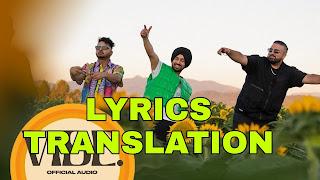 Vibe Lyrics in English | With Translation | – Diljit Dosanjh