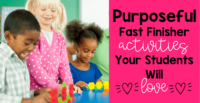 Purposeful fast finisher math activities that your students will love