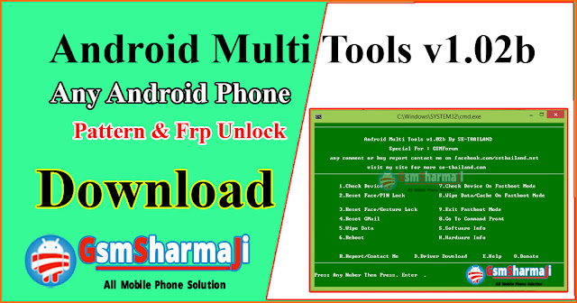 Download Android Multi Tools v1.02b 2019 Pattern, Password & Frp Remover [Latest Version]