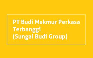 Lowongan Kerja PT Budi Makmur Perkasa Terbanggi (Sungai Budi Group)
