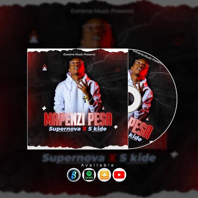 AUDIO | Supernova Ft. S Kide - Mapenzi Pesa | Free Download now